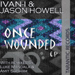 Once Wounded EP